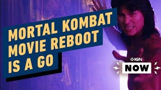 Mortal Kombat Movie Reboot Finally, Actually Happening - IGN Now