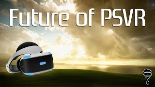 The Future of PlayStation VR