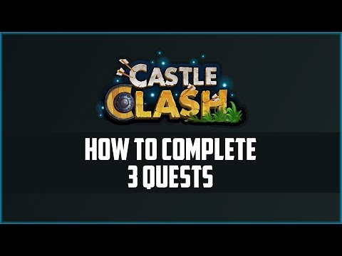 CASTLE CLASH HOW TO COMPLETE 3 QUESTS // 1$ IN 3 MIN // IDLE-EMPIRE