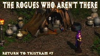 The Rogues who aren't there || Return to Tristram #7