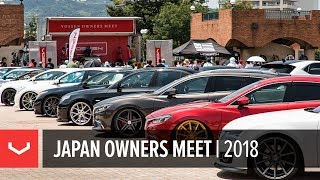 Vossen Japan Owners Meet | Summer 2018 | Shizuoka, Japan