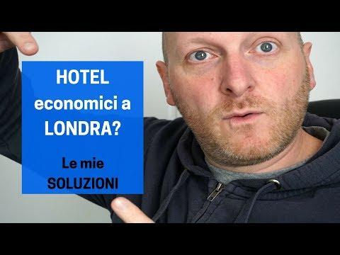 HOTEL economici a LONDRA? Le mie soluzioni