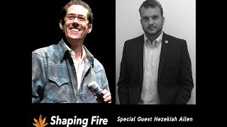 Shaping Fire Episode 06 - Saving Small Cannabis Farms in California with Hezekiah Allen