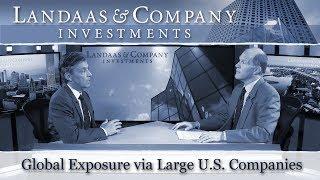 Global Exposure via Large U.S. Companies