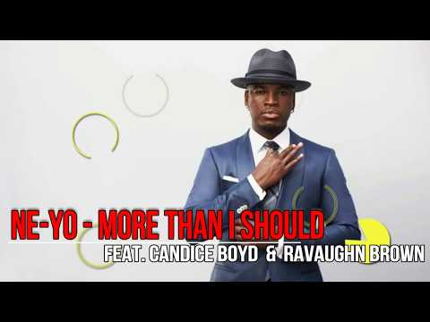 Ne-Yo – More Than I Should feat Candice Boyd & RaVaughn Brown