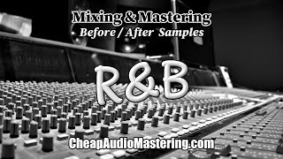 R&B - Before and After Mixing and Mastering Samples