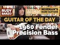 Guitar of the Day: 1960 Fender Precision Bass | Guest Host: Rudy Sarzo