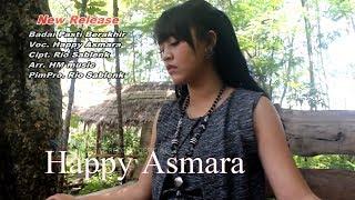 Video Happy Asmara - Badai Pasti Berakhir [OFFICIAL] download MP3, 3GP, MP4, WEBM, AVI, FLV Agustus 2018
