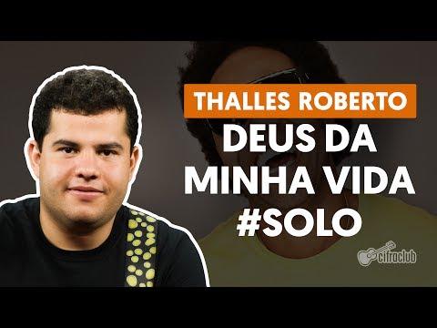 Deus da Minha Vida - Thalles Roberto (How to Play - Guitar Solo Lesson)