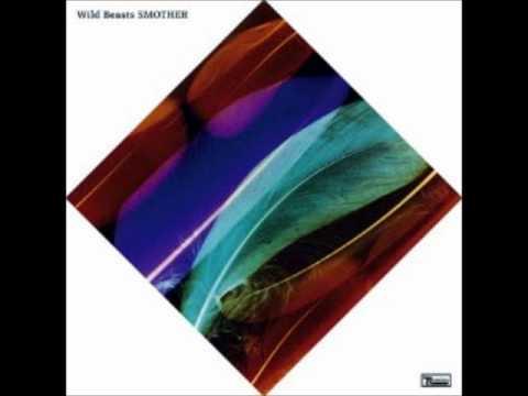 Wild Beasts - Lion's share