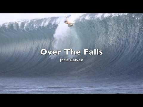 Over The Falls - Jack Galvan
