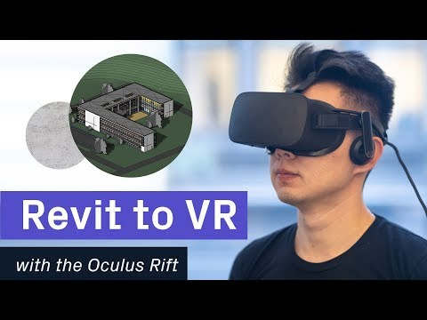 Revit To VR With Oculus Rift + Prospect By IrisVR [2019]