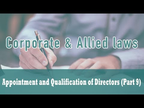 Appointment and Qualification of Directors | Independent Director | Section 149 | Part 9