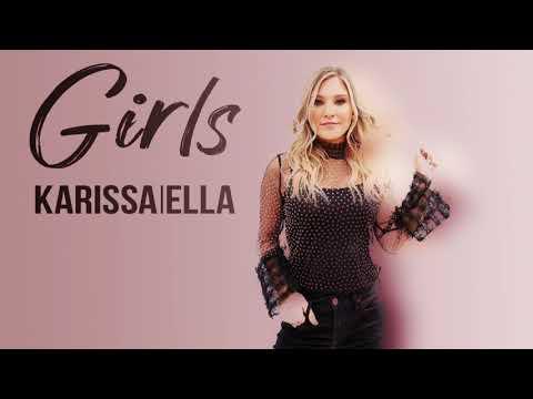 Karissa Ella- Girls (AUDIO)