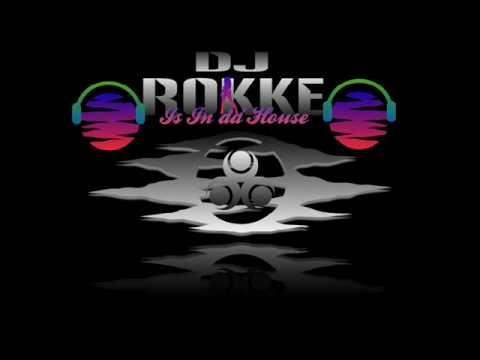Dj Rokke - I Need Ya