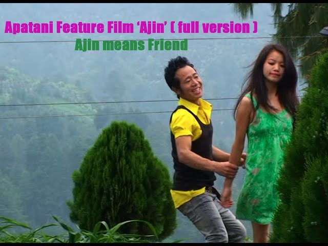 Apatani Feature Film Ajin full video (Ajin means Friend). Produced by Subu Gambo