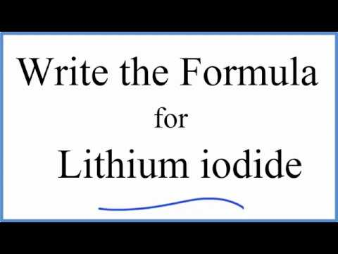 How To Write The Formula For Lithium Iodide Youtube