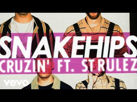 Mix - Snakehips - Cruzin' (Official Audio) ft. St Rulez