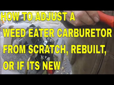 HOW TO ADJUST A WEED EATER CARBURETOR FROM SCRATCH, REBUILT, OR IF ITS NEW