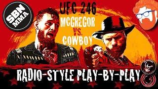 LIVE UFC 246 | Conor McGregor vs. Donald Cerrone | Radio-Style Play-By-Play Results Stream