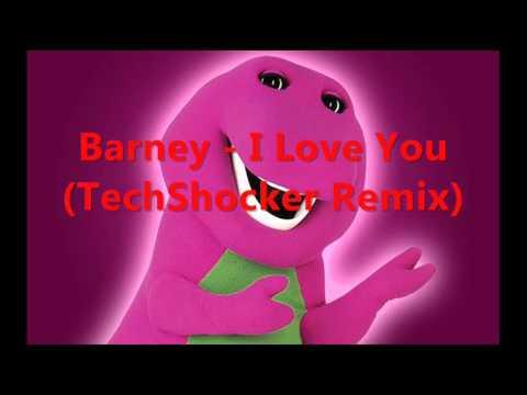 Barney - I Love You (TechShocker Remix)