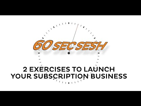 2 Exercises to Launch Your Subscription Business