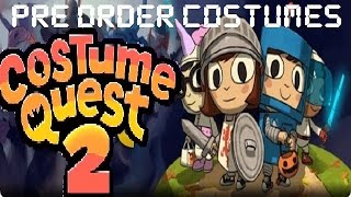 Costume Quest 2 - How To Get The Preorder Costumes