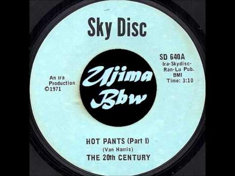 THE 20TH CENTURY  Hot Pants Pt 1 & 2  SKY DISC RECORDS  1971wmv