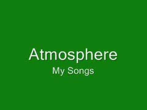 Atmosphere - My Songs