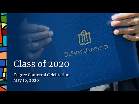 Virtual Conferral of Degrees Ceremony for the DeSales University Class of 2020