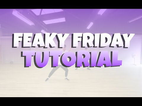 FREAKY FRIDAY DANCE TUTORIAL CHRIS BROWN  CHRIS PARRY
