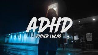 Joyner Lucas ADHD Lyrics.mp3