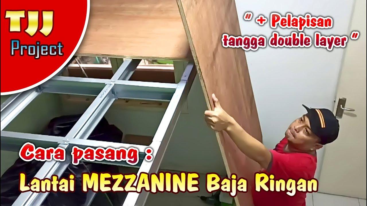 Cara Pasang lantai tingkat dan lapisan tangga, PROJECT MEZZANINE