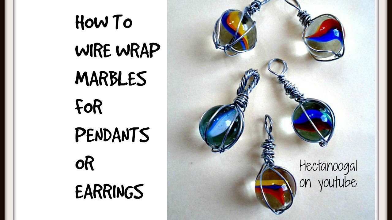 How to wire wrap marbles and round stones for pendants or earrings ...