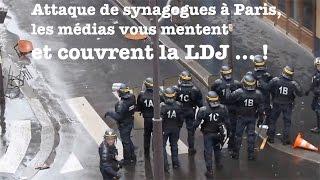 Attaque de synagogues à Paris, les médias vous mentent et couvrent la LDJ ... !