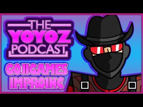 The YOYOZ Podcast #1 - GojiGamesImproInc