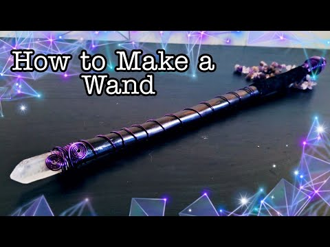 Witchcraft: How to Make a Magick Wand