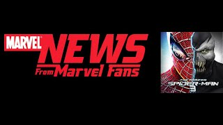 Marvel News from Marvel Fans Episode 4: Sony moves Amazing Spider-Man 3 release!