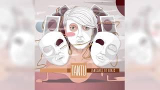 Tantu - Turn Off The Lights