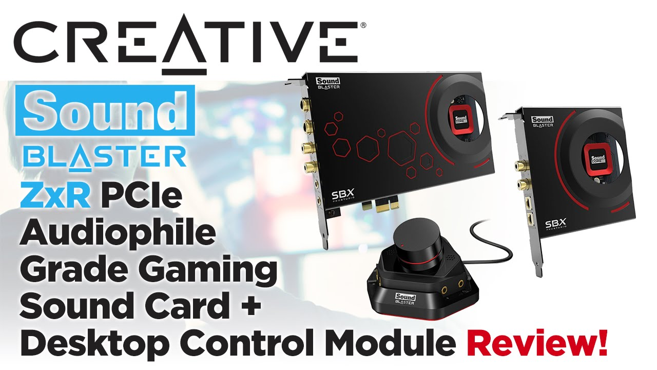 Creative Sound Blaster ZxR PCIe Gaming Sound Card + Desktop Control Module  Review!