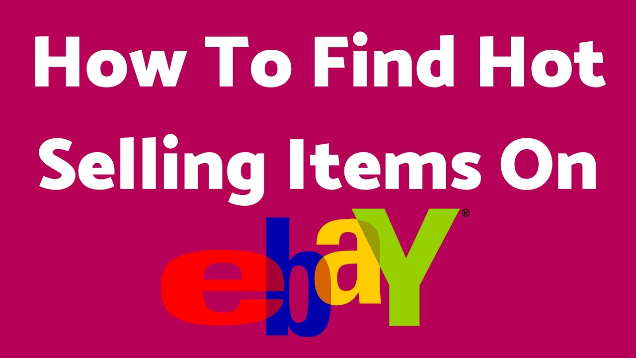 How To Find Hot Selling Items Dropshipping On Ebay Free Without Using Software Youtube
