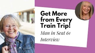 Train Travel Tips from the Man in Seat 61
