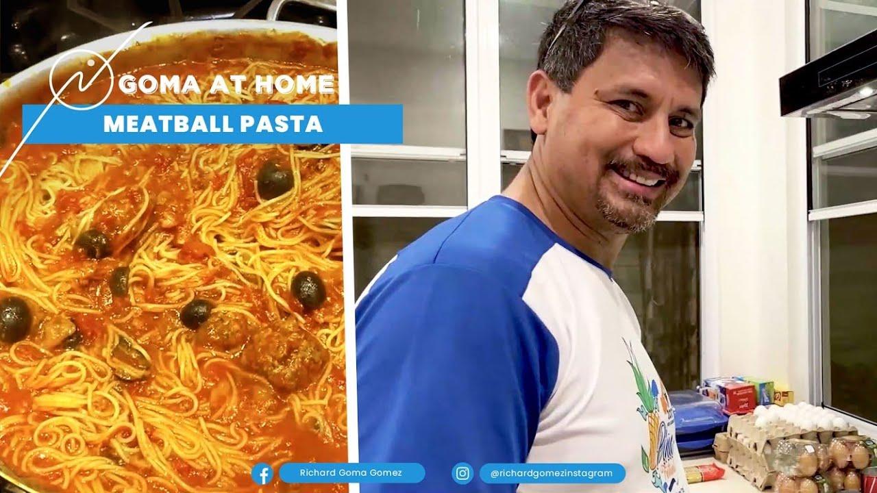 Goma At Home: Meatballs Pasta