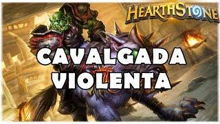 HEARTHSTONE - CAVALGADA VIOLENTA! (STANDARD ODD AGRRO HUNTER)