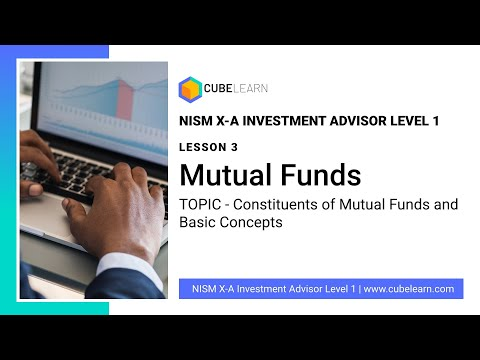 Lesson 3 - Constituents Of A Mutual Fund - NISM 10a Investment Advisor Level 1 Video Course