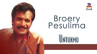 Broery Pesulima - Untukmu (Official Music Audio)