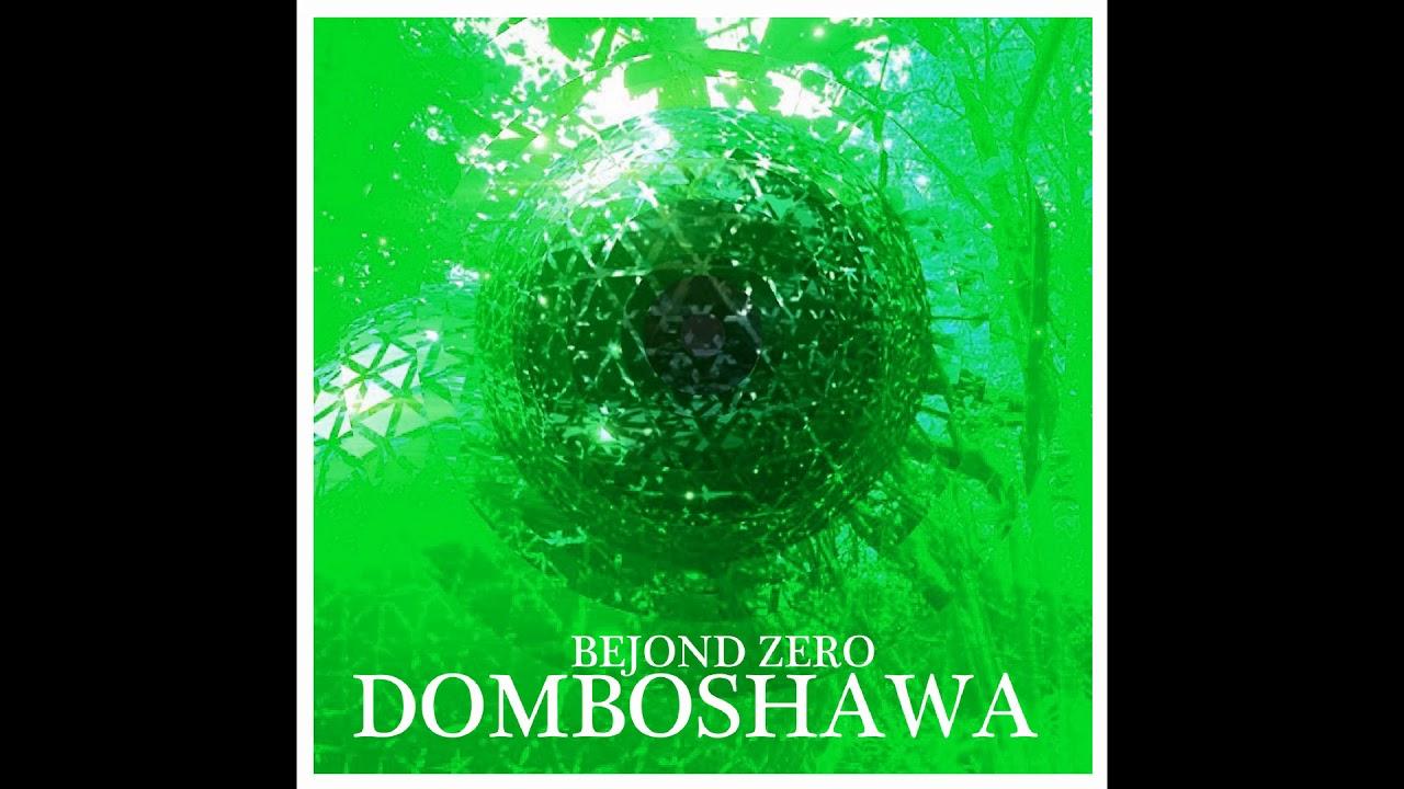 Domboshawa - Bejond Zero(Full Album)
