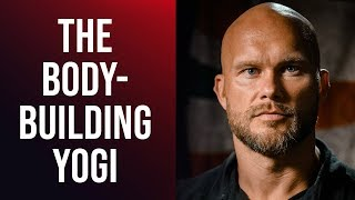 BEN PAKULSKI - THE BODYBUILDING YOGI: How To Unify The Mind & Body - Part 1/2 | London Real
