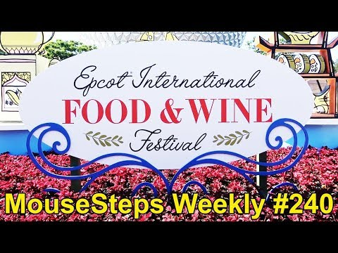 MouseSteps Weekly #240 Epcot Food & Wine Festival Including Booths, Merch, Chocolate Displays, Remy