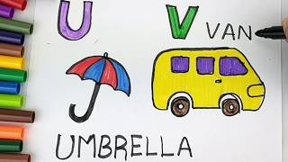 Drawing Alphabets U  and V | Learning Colors and Coloring a Umbrella and Van for Kids